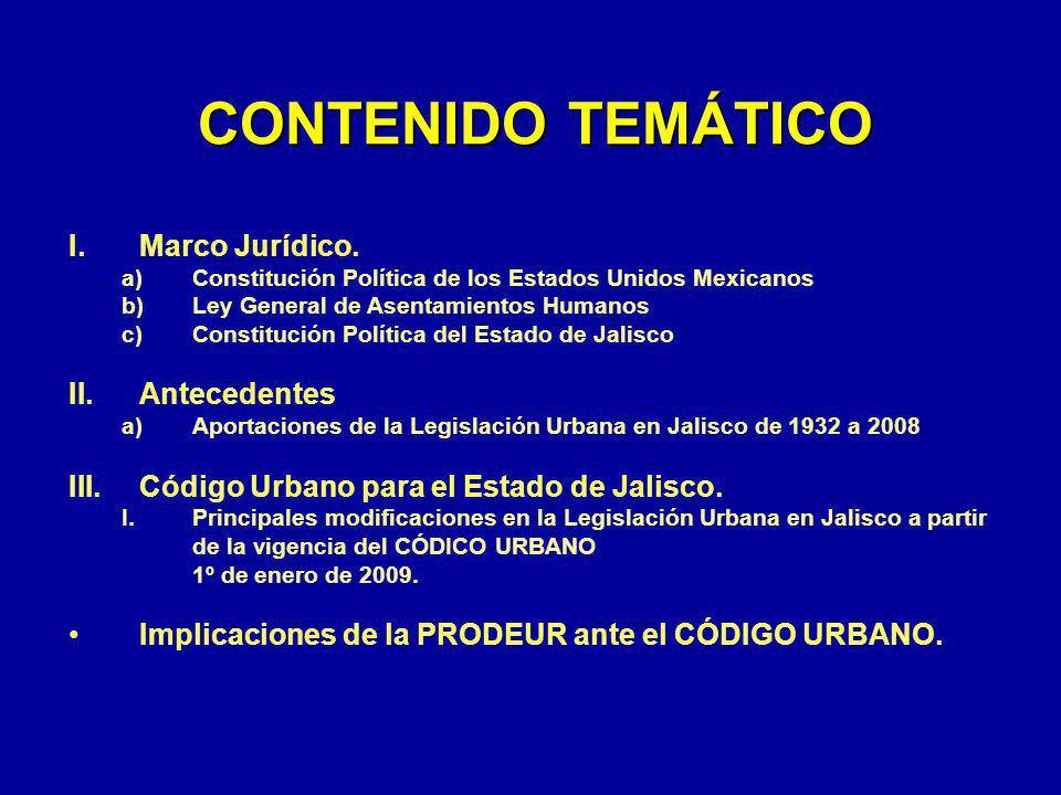 CONTENIDO TEMÁTICO Marco Jurídico. Antecedentes