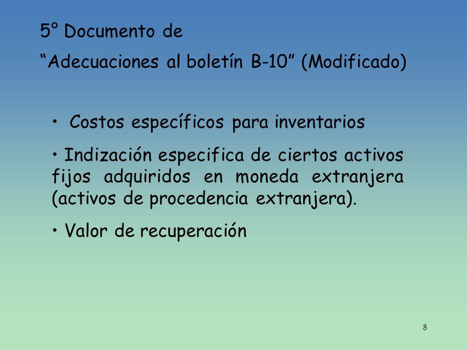 5° Documento de Adecuaciones al boletín B-10 (Modificado) Costos específicos para inventarios.