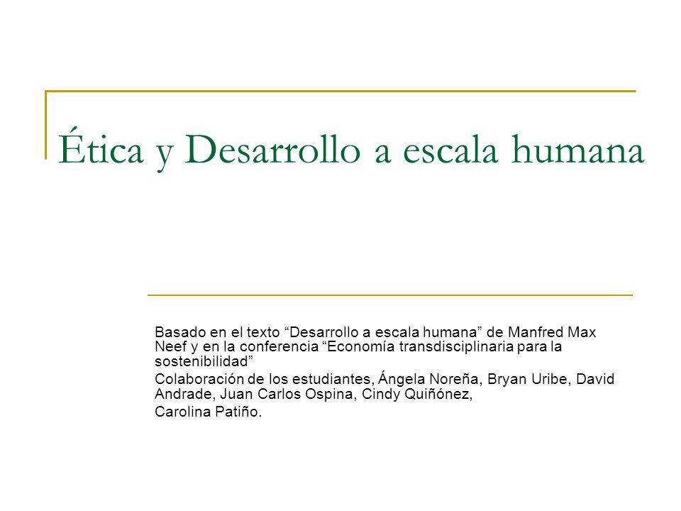 Ética y Desarrollo a escala humana