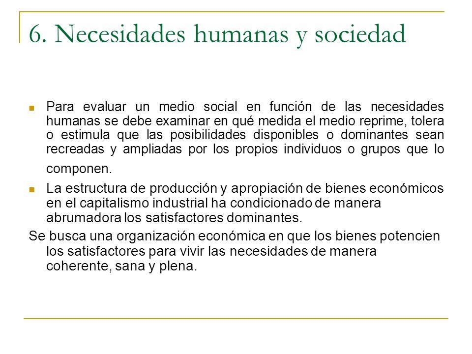 6. Necesidades humanas y sociedad