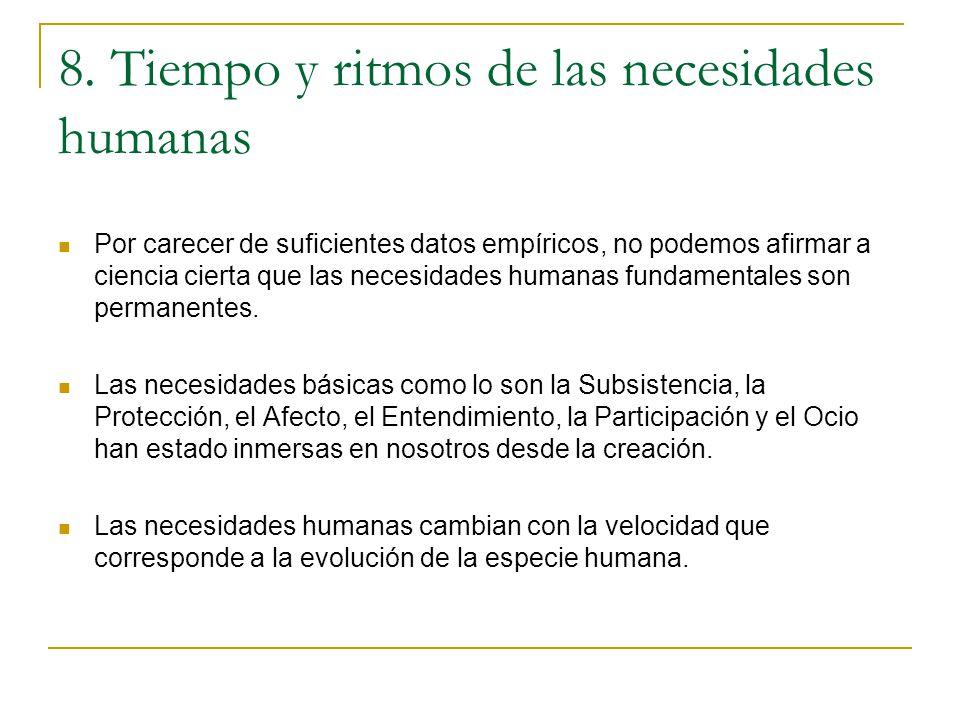 8. Tiempo y ritmos de las necesidades humanas