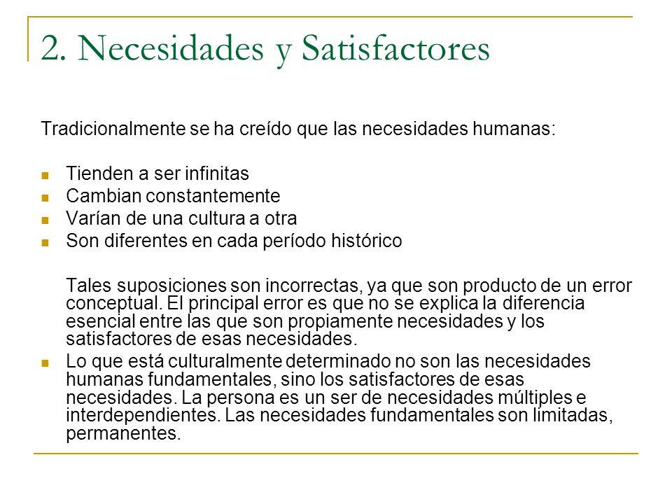 2. Necesidades y Satisfactores