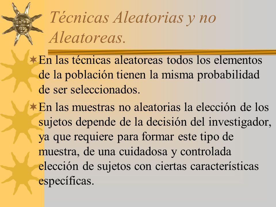 Técnicas Aleatorias y no Aleatoreas.