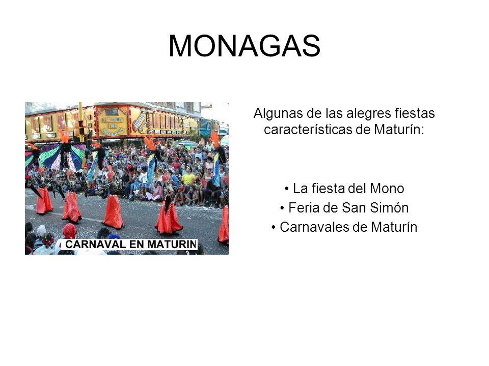 MONAGAS Algunas de las alegres fiestas características de Maturín: