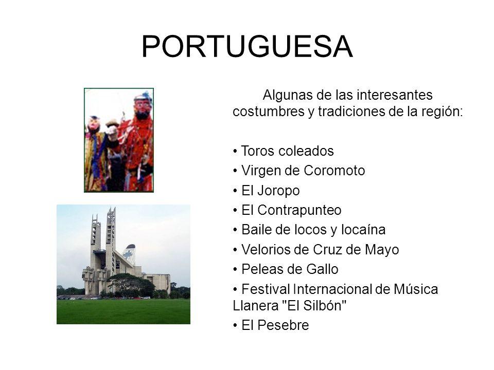Algunas de las interesantes costumbres y tradiciones de la región: