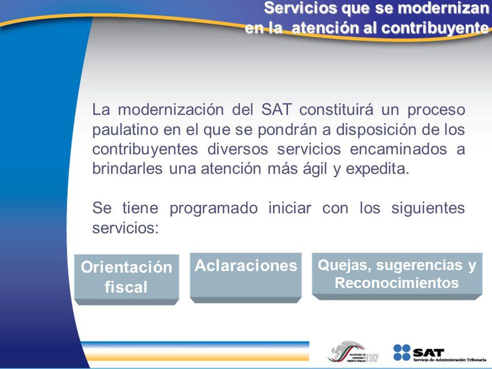 Servicios que se modernizan en la atención al contribuyente