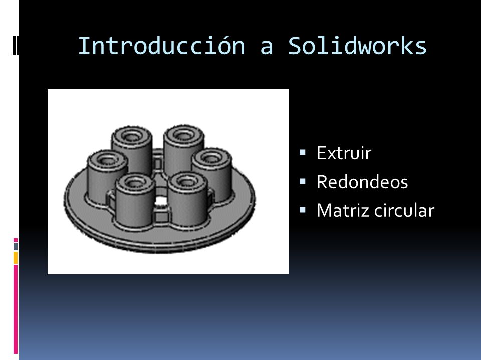 Introducción a Solidworks