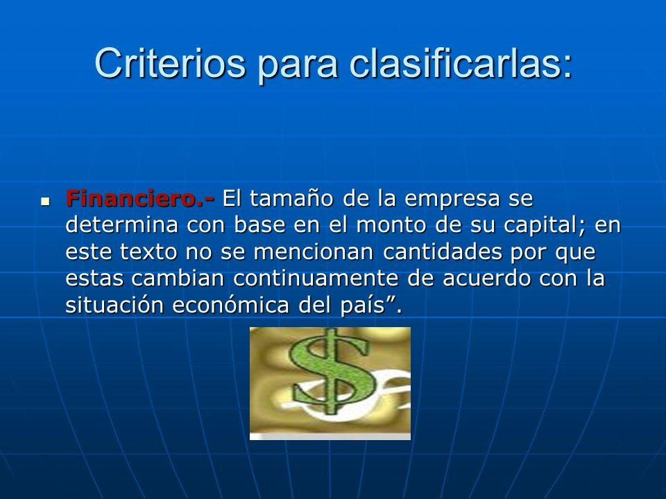Criterios para clasificarlas: