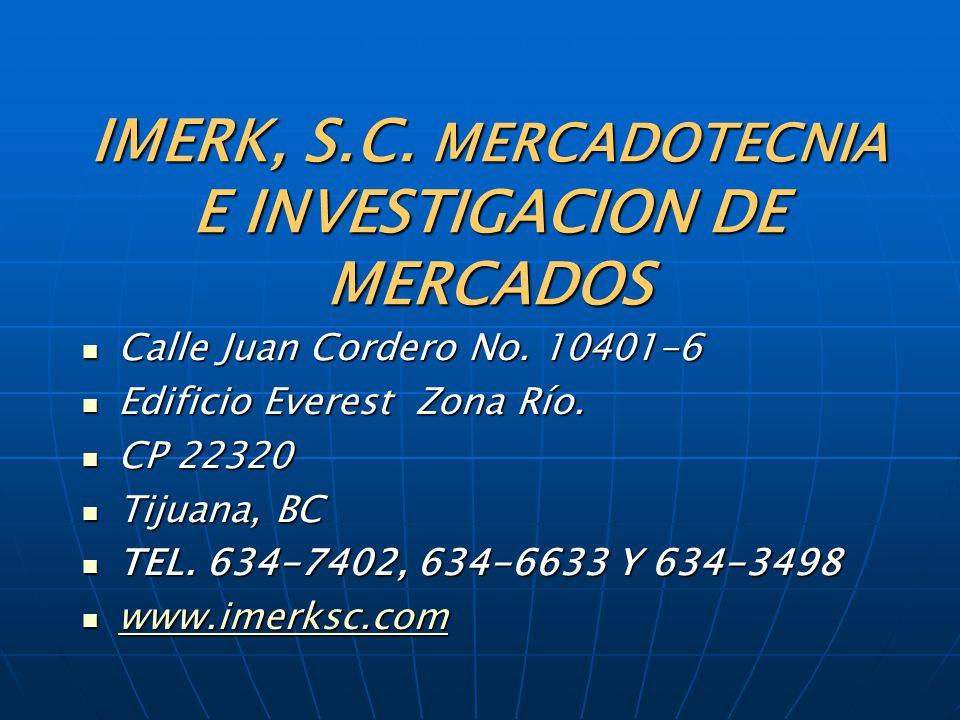IMERK, S.C. MERCADOTECNIA E INVESTIGACION DE MERCADOS