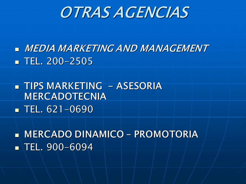 OTRAS AGENCIAS MEDIA MARKETING AND MANAGEMENT TEL. 200-2505