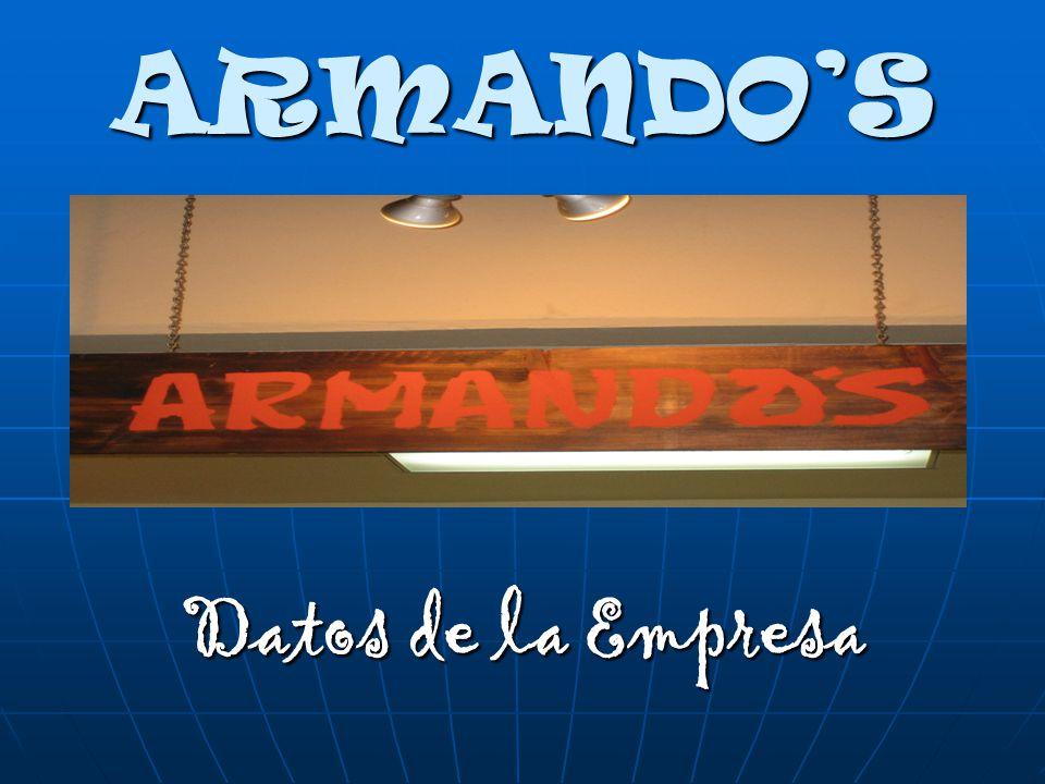 ARMANDO'S Datos de la Empresa