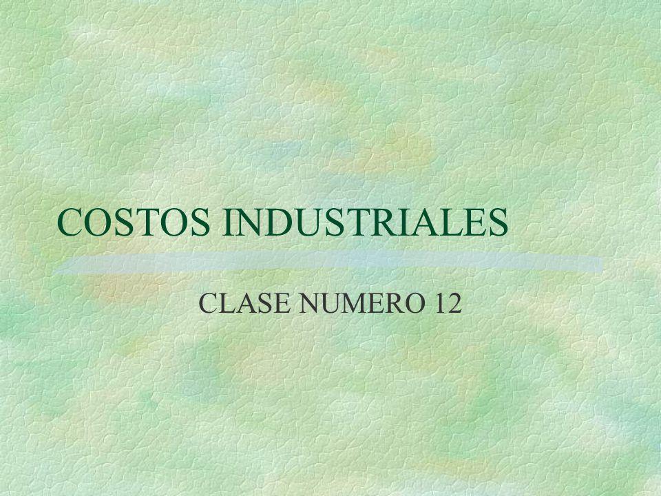 COSTOS INDUSTRIALES CLASE NUMERO 12