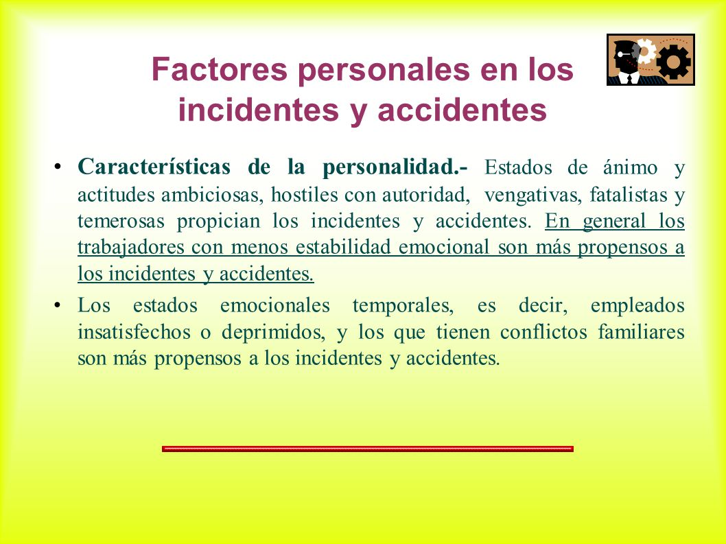 Factores personales en los incidentes y accidentes
