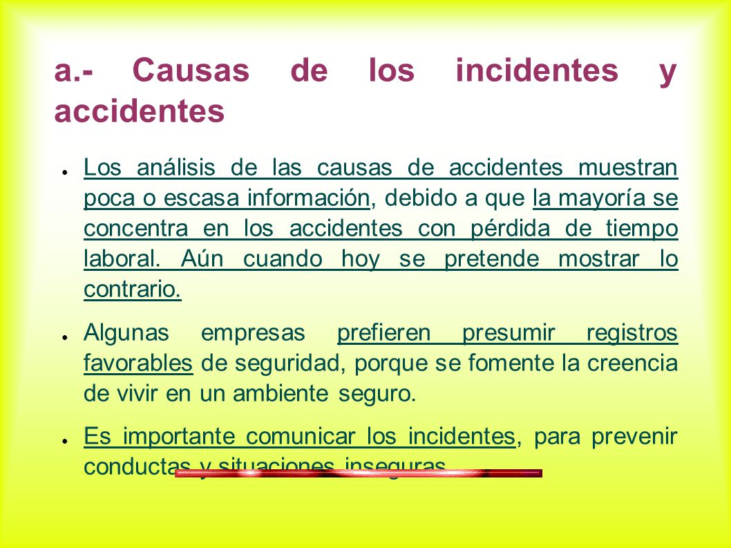 a.- Causas de los incidentes y accidentes