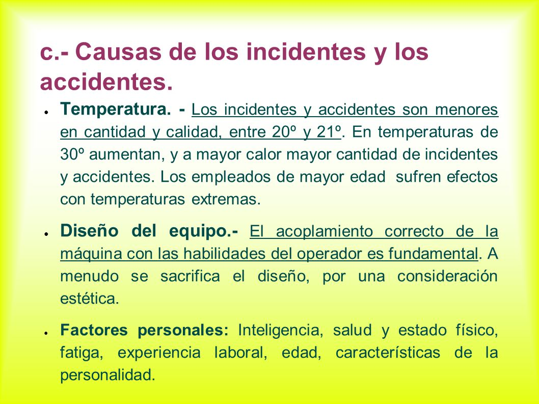c.- Causas de los incidentes y los accidentes.