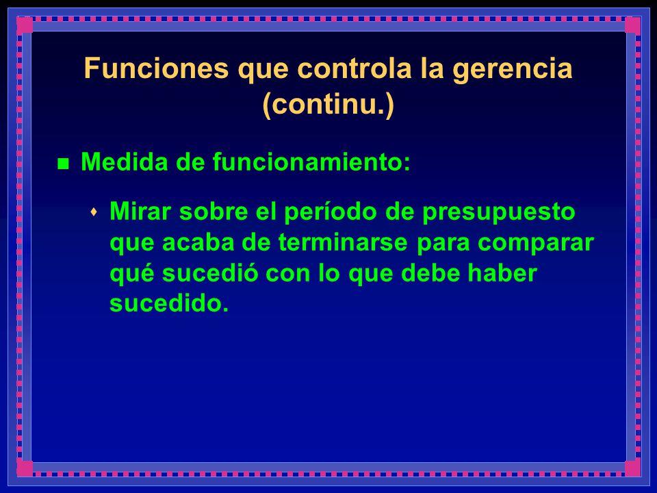 Funciones que controla la gerencia (continu.)