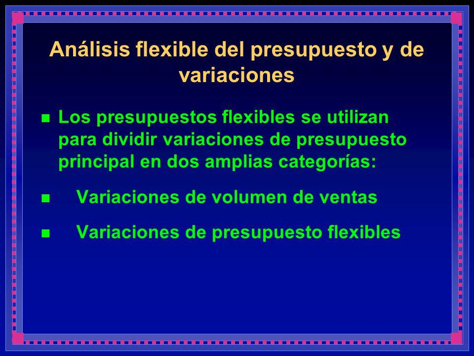 Análisis flexible del presupuesto y de variaciones