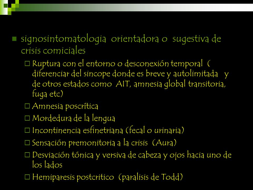 signosintomatologia orientadora o sugestiva de crisis comiciales