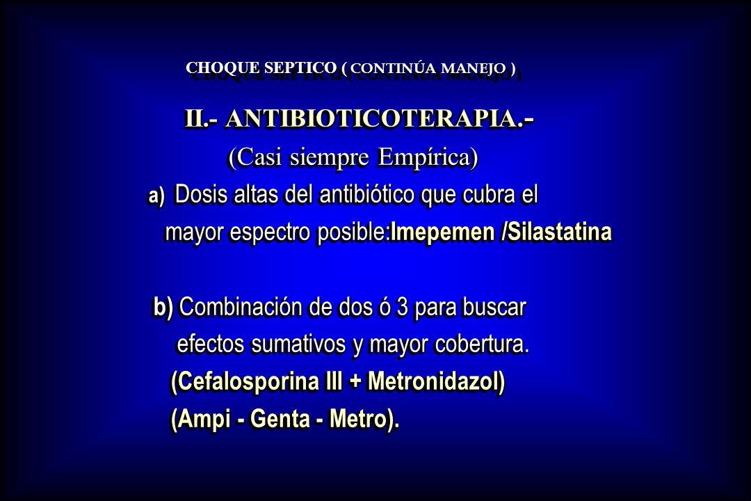 CHOQUE SEPTICO ( CONTINÚA MANEJO )