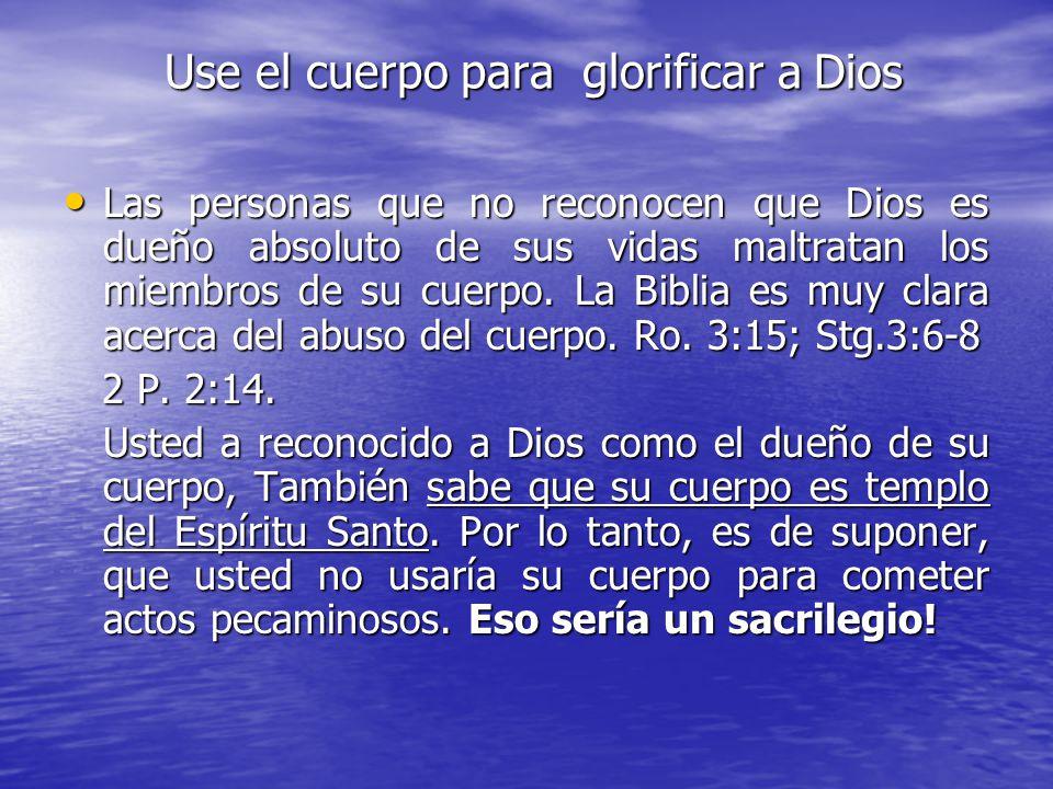 Use el cuerpo para glorificar a Dios