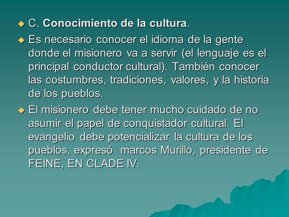 C. Conocimiento de la cultura.