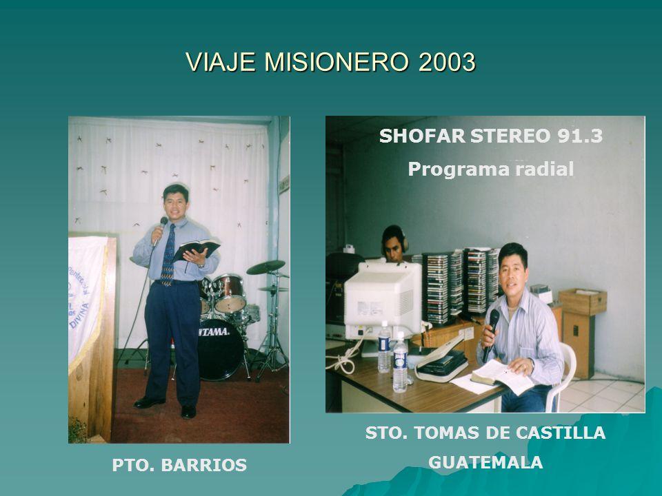 VIAJE MISIONERO 2003 SHOFAR STEREO 91.3 Programa radial