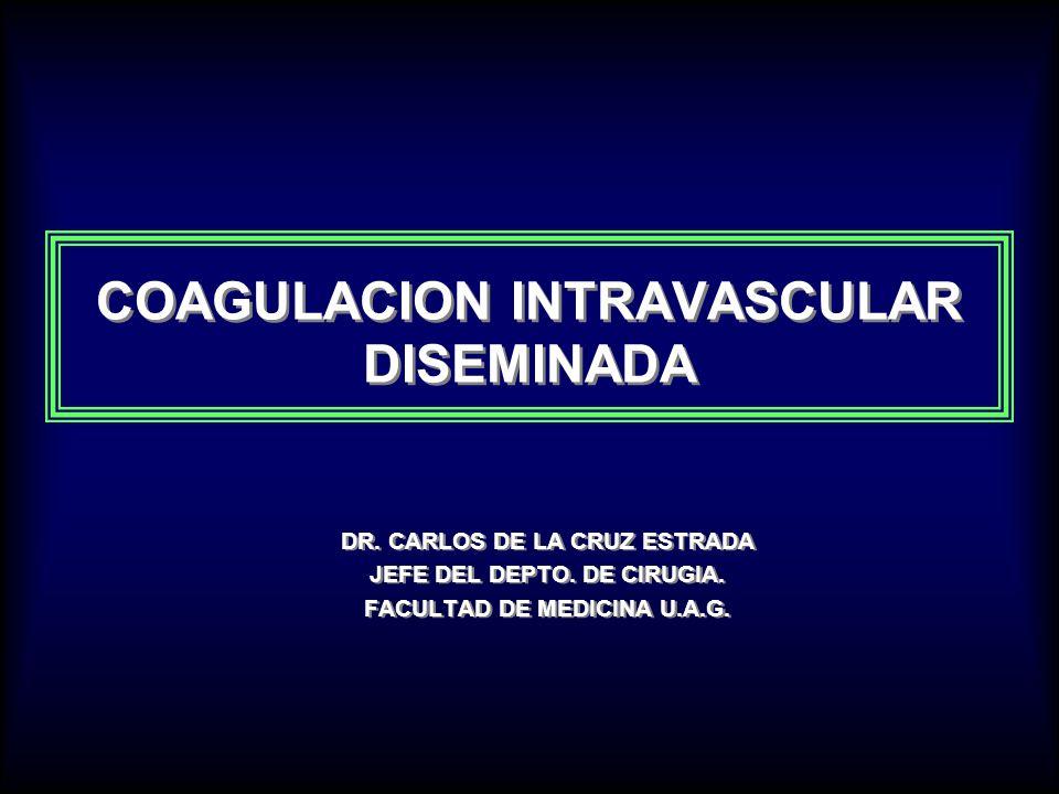 COAGULACION INTRAVASCULAR DISEMINADA