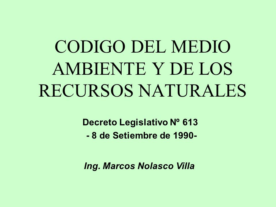 CODIGO DEL MEDIO AMBIENTE Y DE LOS RECURSOS NATURALES