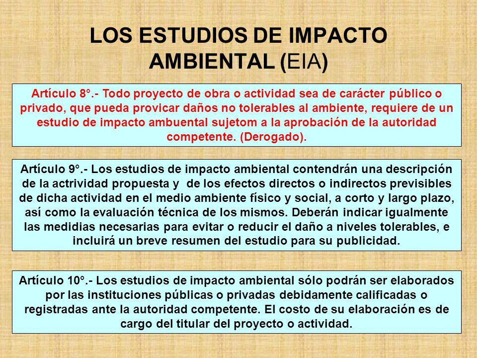 LOS ESTUDIOS DE IMPACTO AMBIENTAL (EIA)
