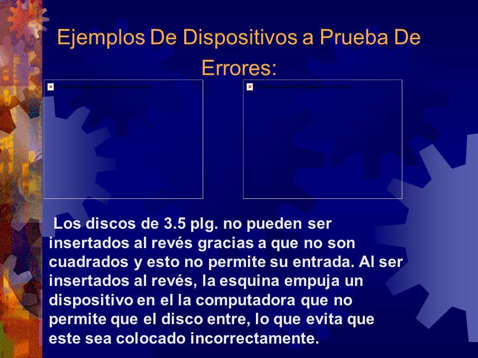 Ejemplos De Dispositivos a Prueba De Errores: