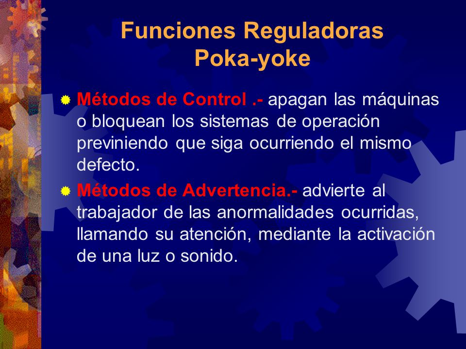 Funciones Reguladoras Poka-yoke