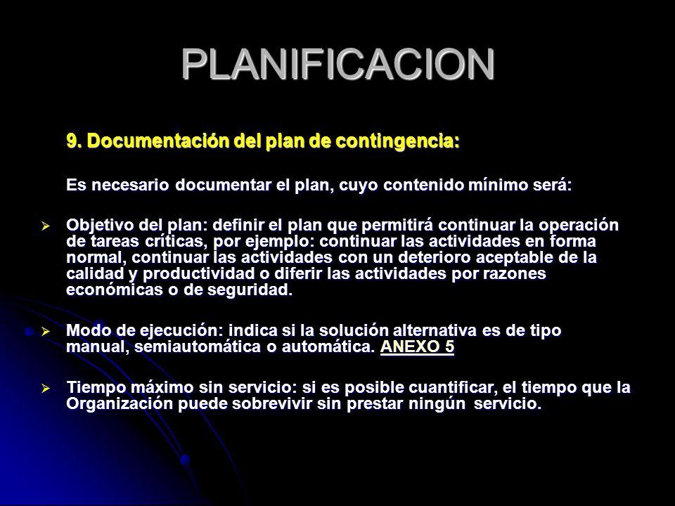 PLANIFICACION 9. Documentación del plan de contingencia: