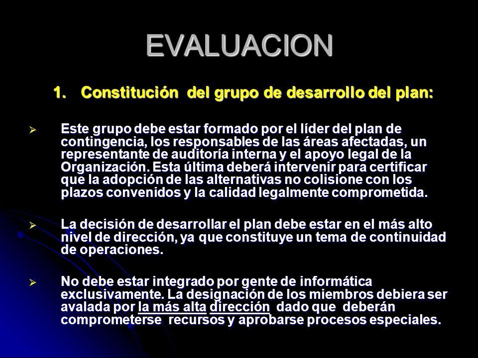EVALUACION 1. Constitución del grupo de desarrollo del plan: