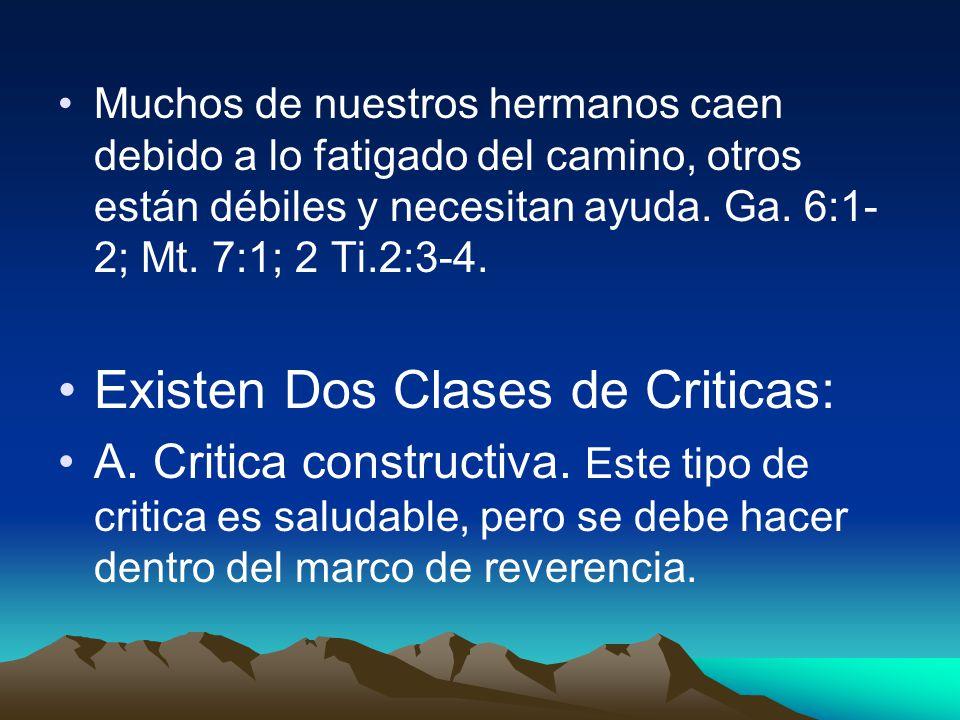 Existen Dos Clases de Criticas: