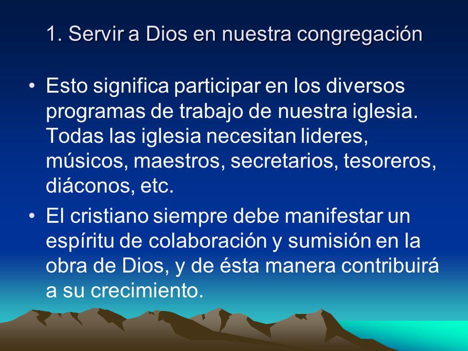 1. Servir a Dios en nuestra congregación