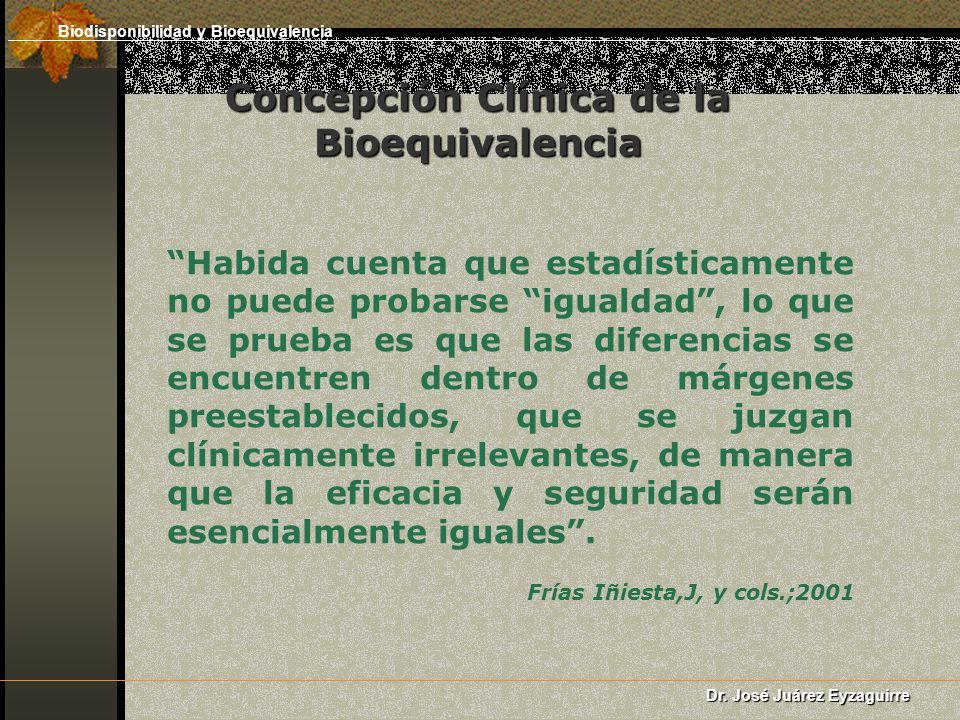 Concepción Clínica de la Bioequivalencia
