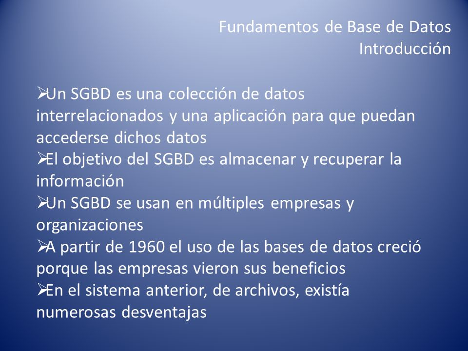 Fundamentos de Base de Datos Introducción