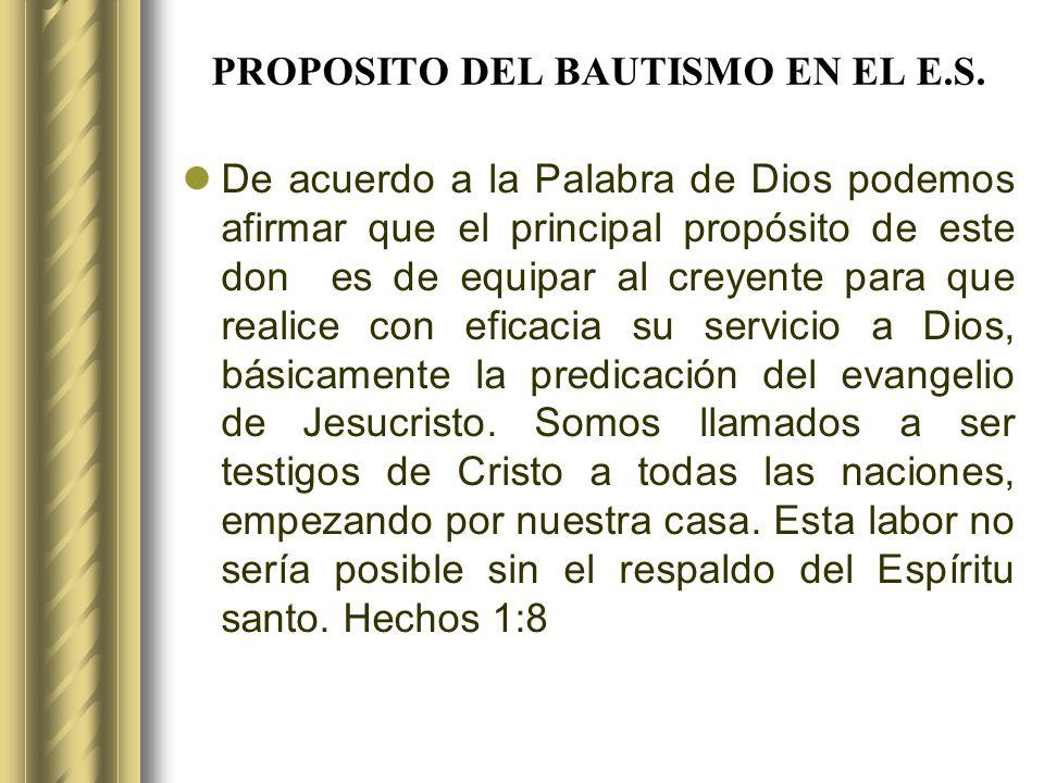 PROPOSITO DEL BAUTISMO EN EL E.S.