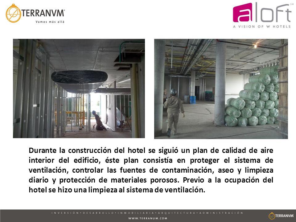 Durante la construcción del hotel se siguió un plan de calidad de aire interior del edificio, éste plan consistía en proteger el sistema de ventilación, controlar las fuentes de contaminación, aseo y limpieza diario y protección de materiales porosos.