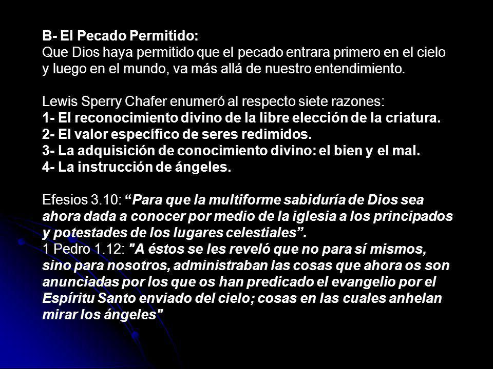 B- El Pecado Permitido: