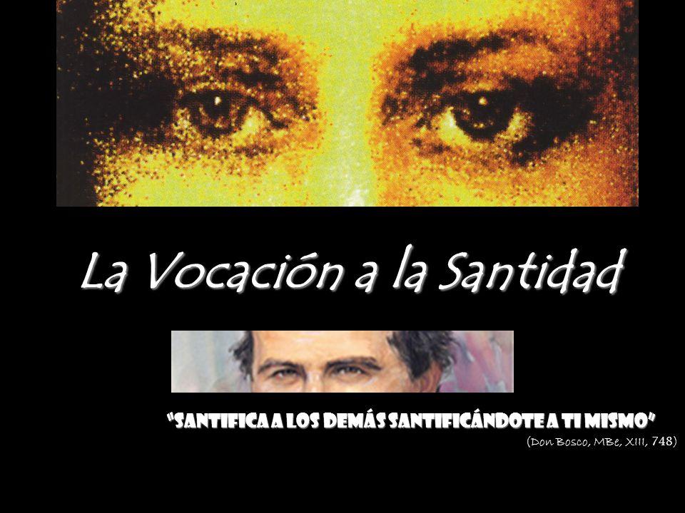 La Vocación a la Santidad