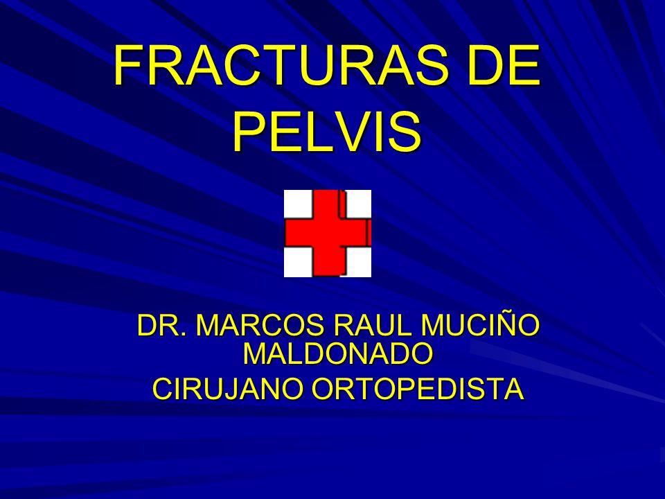 DR. MARCOS RAUL MUCIÑO MALDONADO CIRUJANO ORTOPEDISTA