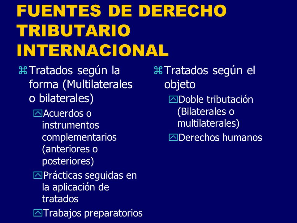 FUENTES DE DERECHO TRIBUTARIO INTERNACIONAL
