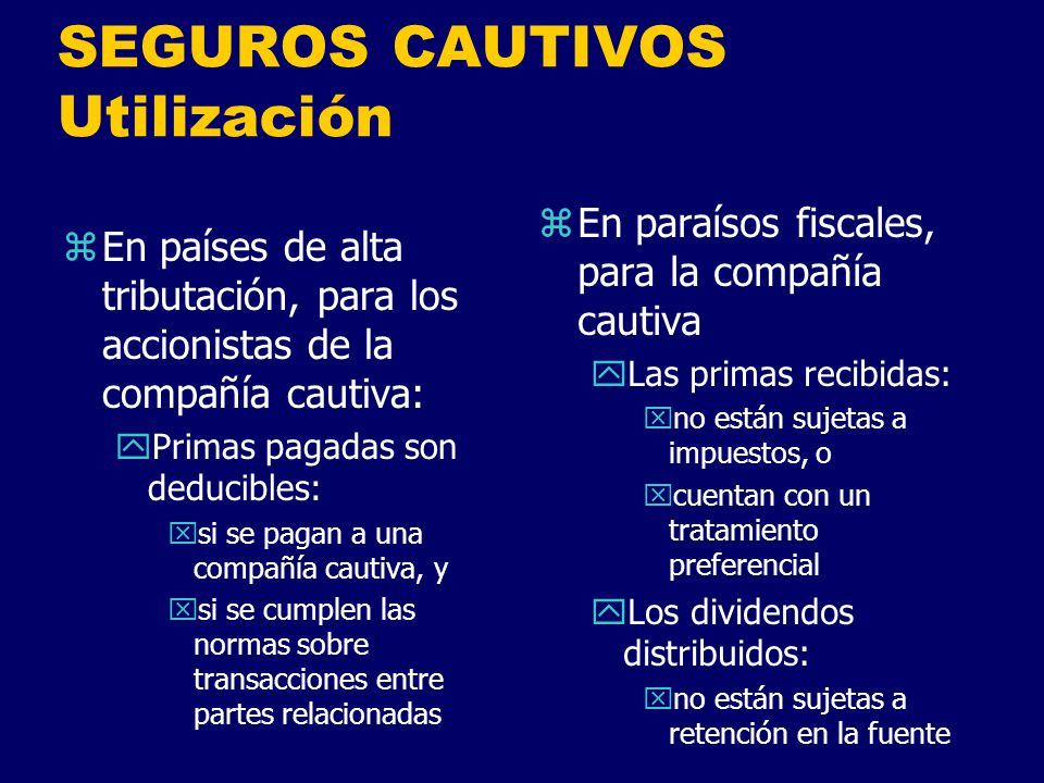 SEGUROS CAUTIVOS Utilización