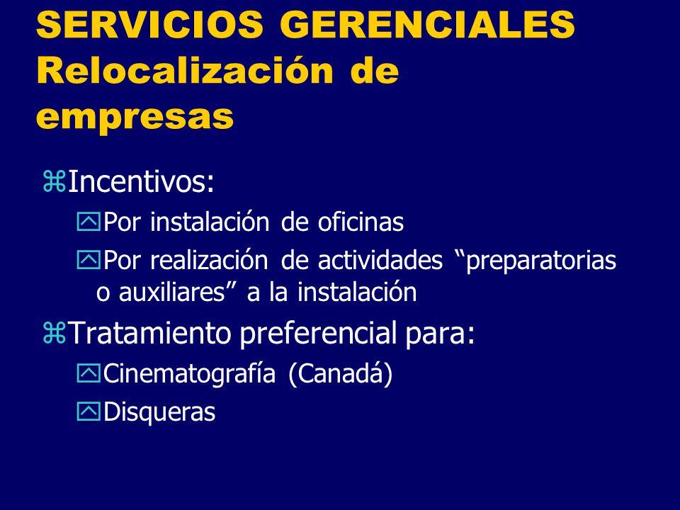 SERVICIOS GERENCIALES Relocalización de empresas