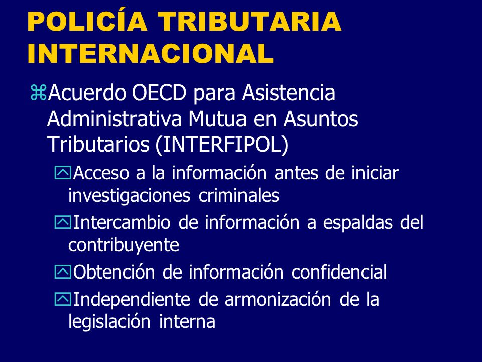 POLICÍA TRIBUTARIA INTERNACIONAL