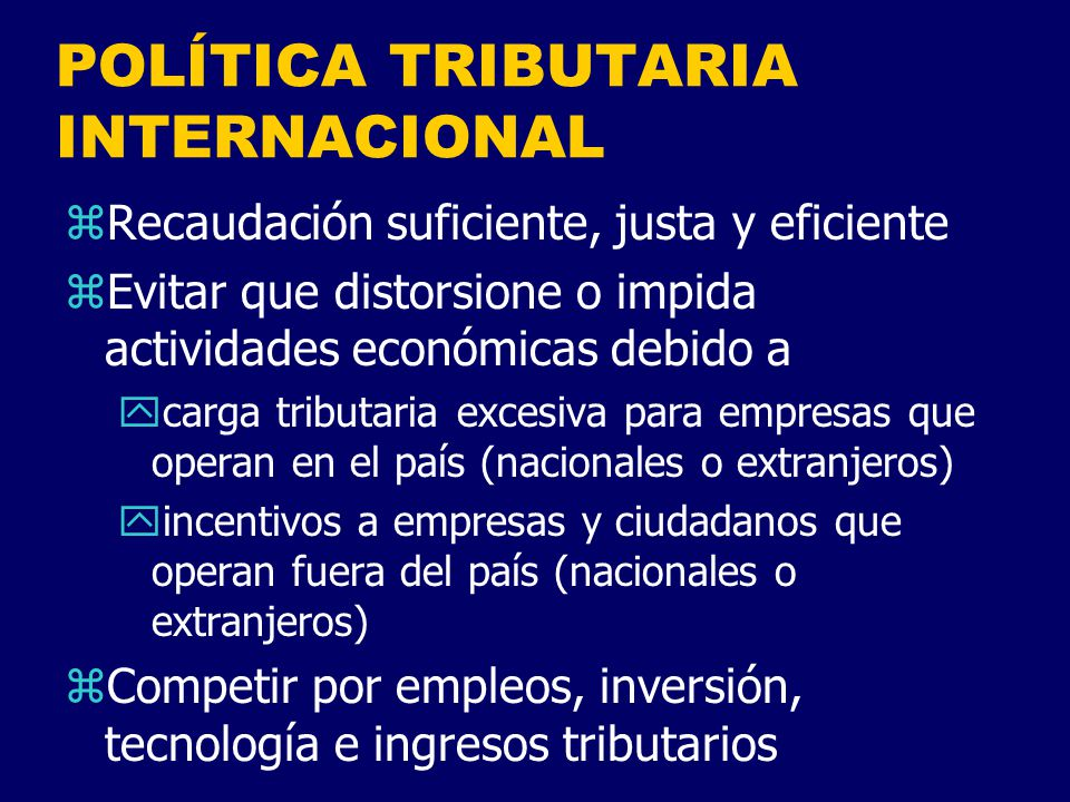POLÍTICA TRIBUTARIA INTERNACIONAL