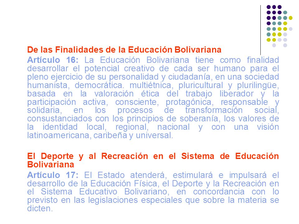 De las Finalidades de la Educación Bolivariana