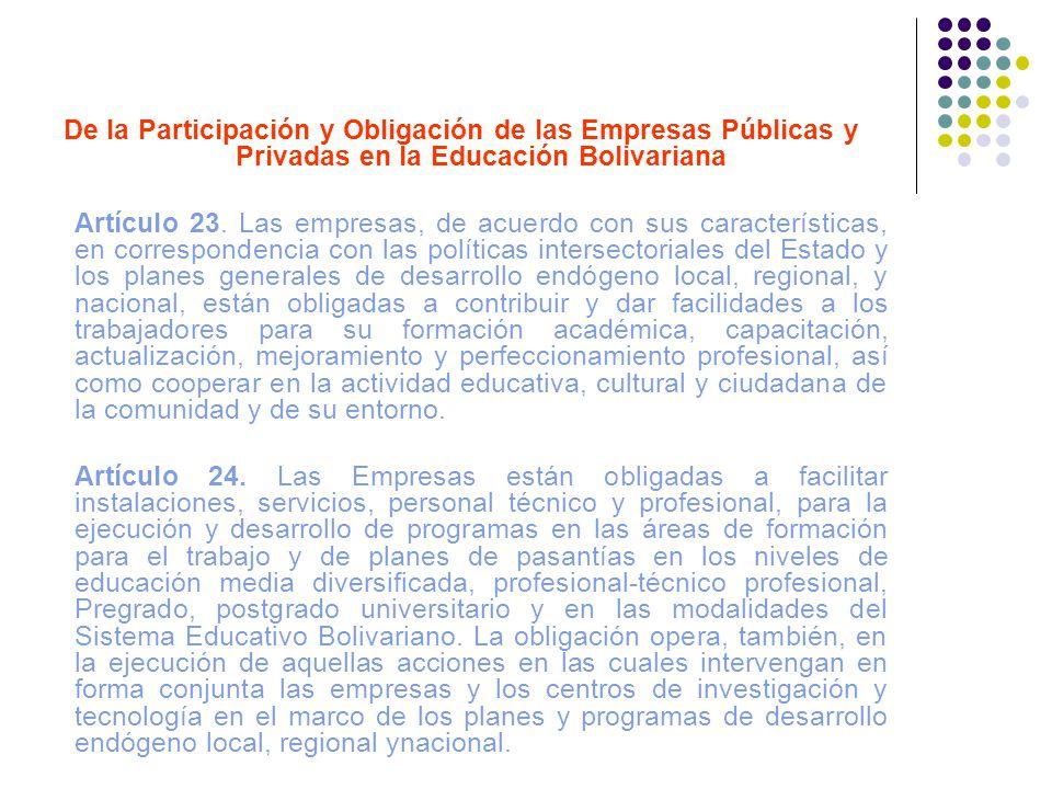 De la Participación y Obligación de las Empresas Públicas y Privadas en la Educación Bolivariana