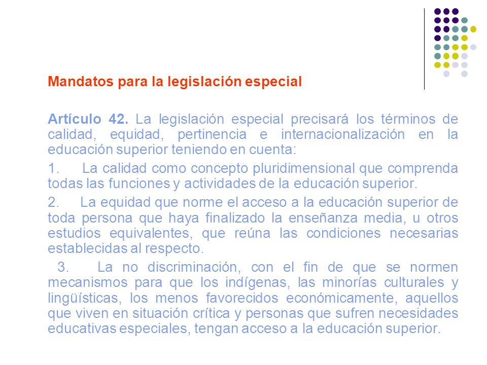 Mandatos para la legislación especial